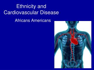 Ethnicity and Cardiovascular Disease