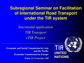 Subregional Seminar on Facilitation of International Road Transport under the TIR system