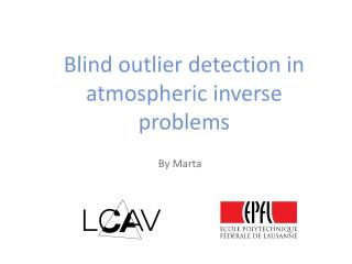 Blind outlier detection in atmospheric inverse problems