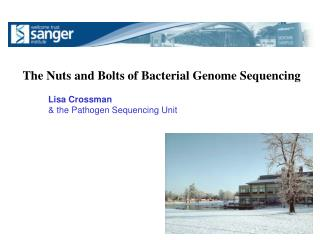 Lisa Crossman & the Pathogen Sequencing Unit