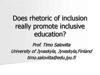 Does rhetoric of inclusion really promote inclusive education