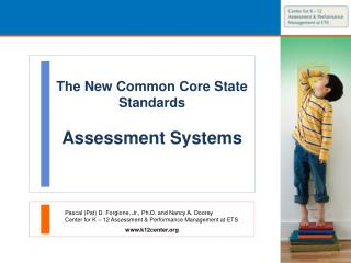 The New Common Core State Standards  Assessment Systems