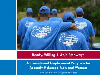 Ready, Willing & Able Pathways