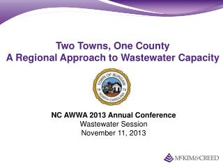 Two Towns, One County A Regional Approach to Wastewater Capacity