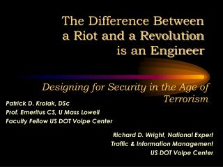 The Difference Between  a Riot and a Revolution is an Engineer