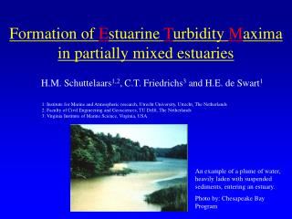 Formation of  E stuarine  T urbidity  M axima in partially mixed estuaries