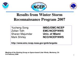 Results from Winter Storm Reconnaissance Program 2007