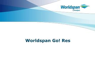Worldspan Go! Res