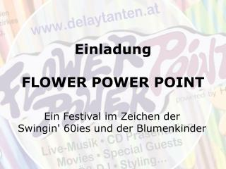 Einladung FLOWER POWER POINT