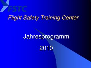 Flight Safety Training Center