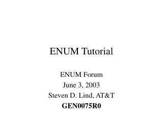 ENUM Tutorial