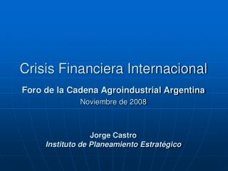 Crisis Financiera Internacional