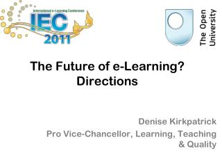 The Future of e-Learning? Directions
