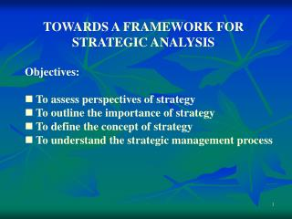 TOWARDS A FRAMEWORK FOR STRATEGIC ANALYSIS
