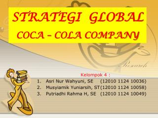 STRATEGI  GLOBAL COCA – COLA COMPANY