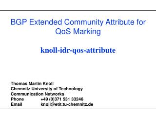 BGP Extended Community Attribute for QoS Marking knoll-idr-qos-attribute