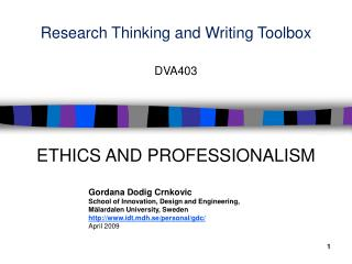 Research Thinking and Writing  Toolbox DVA403  ETHICS  AND  PROFESSIONALISM