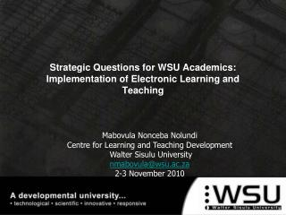 Strategic Questions for WSU Academics: Implementation of Electronic Learning and Teaching