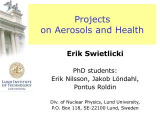 Projects on Aerosols and Health