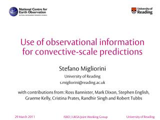 Use of observational information for convective-scale predictions