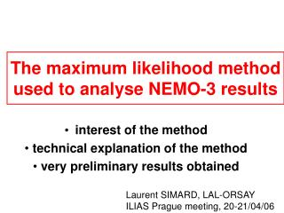 The maximum likelihood method used to analyse NEMO-3 results