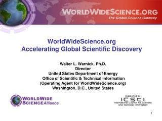 WorldWideScience Accelerating Global Scientific Discovery