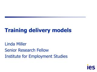 Training delivery models