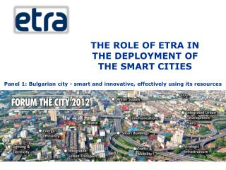Panel 1: Bulgarian city - smart and innovative, effectively using its resources