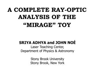 "A COMPLETE RAY-OPTIC ANALYSIS OF THE ""MIRAGE"" TOY"