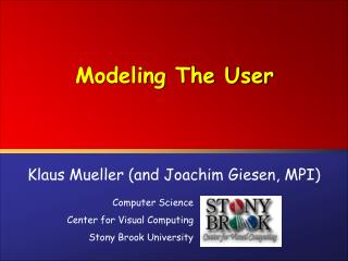 Modeling The User