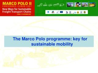 The Marco Polo programme: key for sustainable mobility