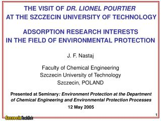 THE VISIT OF  DR. LIONEL POURTIER   AT THE SZCZECIN UNIVERSITY OF TECHNOLOGY