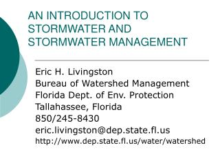 AN INTRODUCTION TO STORMWATER AND STORMWATER MANAGEMENT