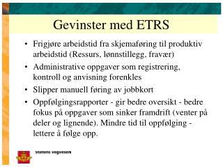Gevinster med ETRS