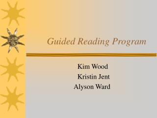 Guided Reading Program
