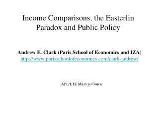 Income Comparisons, the Easterlin Paradox and Public Policy