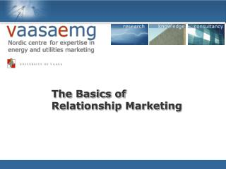 The Basics of Relationship Marketing