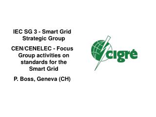 IEC SG 3 - Smart Grid Strategic Group