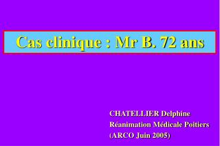 Cas clinique : Mr B. 72 ans