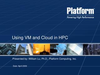 Using VM and Cloud in HPC