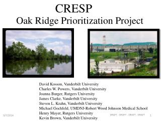 Oak Ridge Prioritization Project
