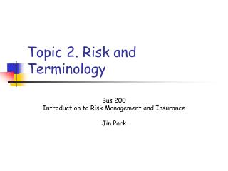 Topic 2. Risk and Terminology