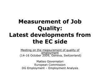 Measurement of Job Quality: Latest developments from the EC side