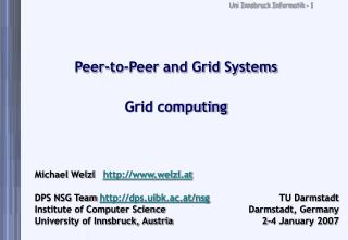 Peer-to-Peer and Grid Systems Grid computing