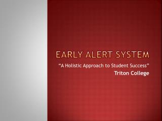 Early Alert System