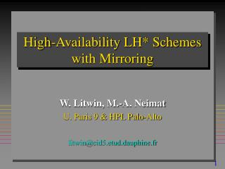 High-Availability LH* Schemes with Mirroring