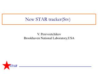 New STAR tracker(Stv)