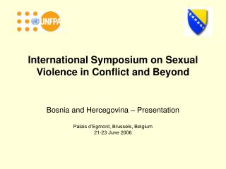 International Symposium on Sexual Violence in Conflict and Beyond