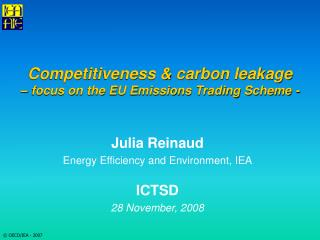 Competitiveness & carbon leakage  – focus on the EU Emissions Trading Scheme -