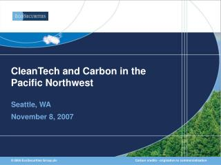 CleanTech and Carbon in the  Pacific Northwest